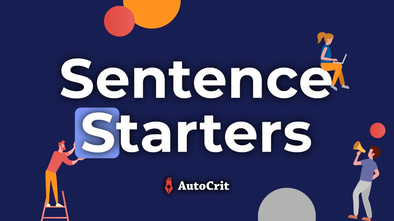 Sentence Starters | AutoCrit Online Editing