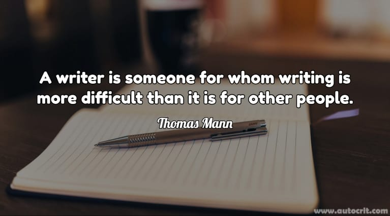 Writer Quote - Thomas Mann