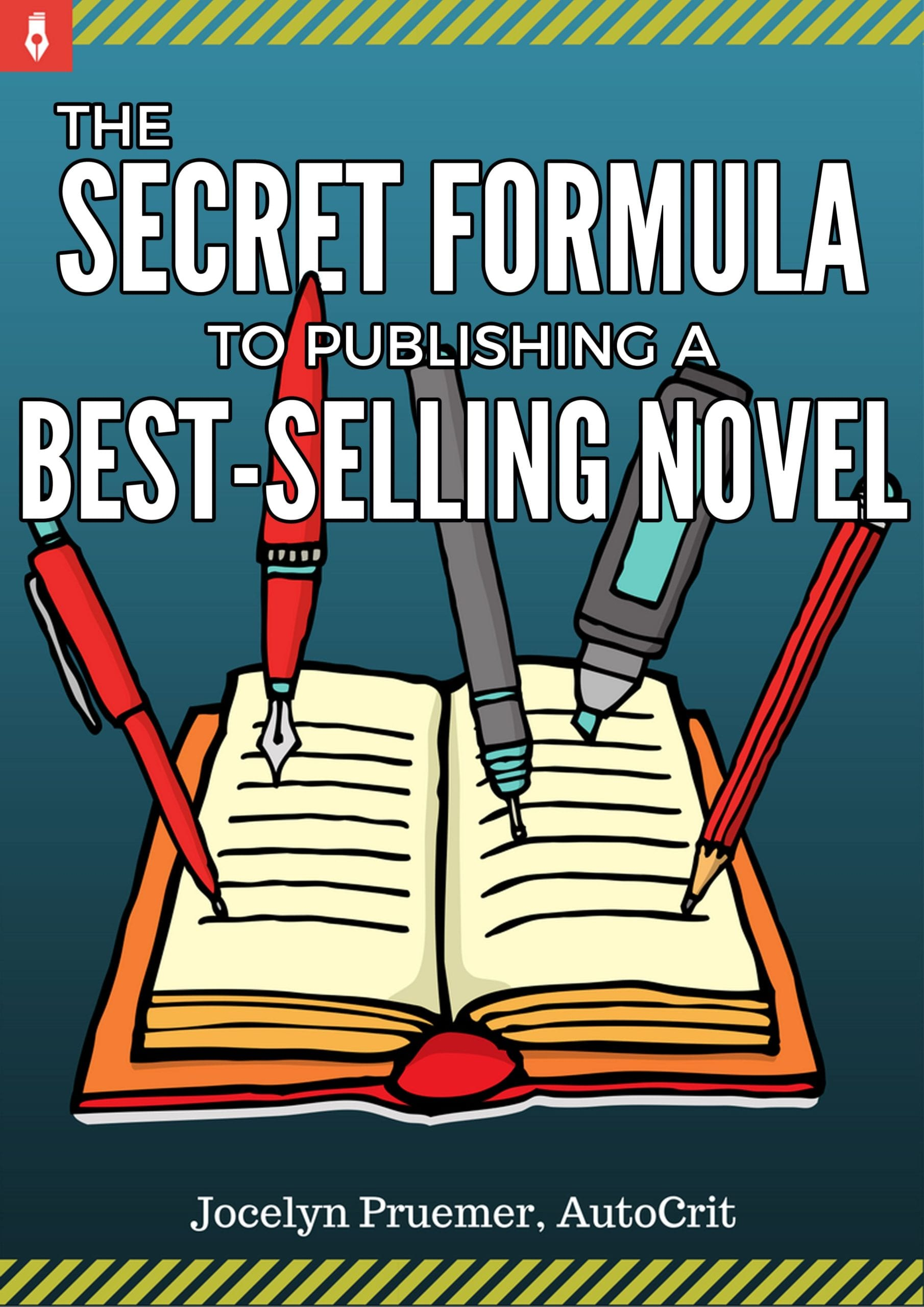 The Secret Formula to Publishing a Best-Selling Novel Cover