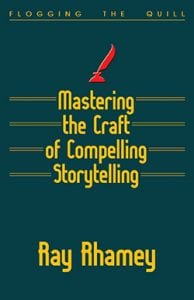 Book cover: Mastering the Craft of Compelling Storytelling
