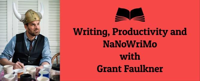 Grant Faulkner of NanoWriMo