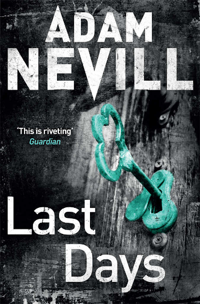 Last Days by Adam Nevill - Book Cover