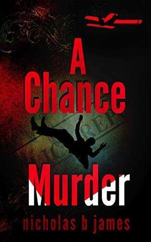 A Chance Murder by Nicholas B James, book cover