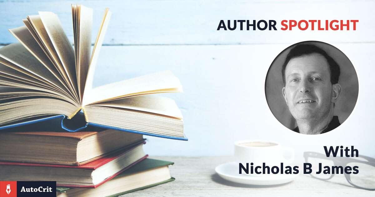 AutoCrit Author Spotlight: Nicholas B James