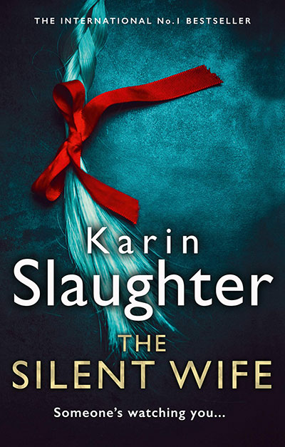 Book Cover: The Silent Wife by Karin Slaughter