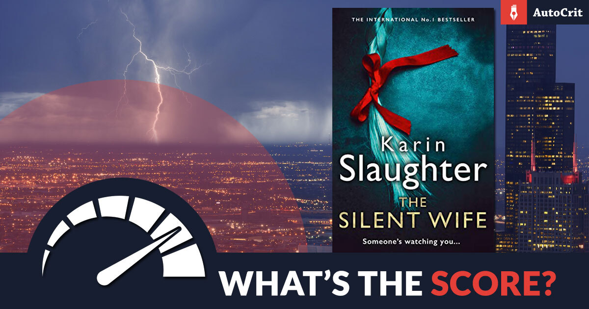 What's the Score - The Silent Wife by Karin Slaughter