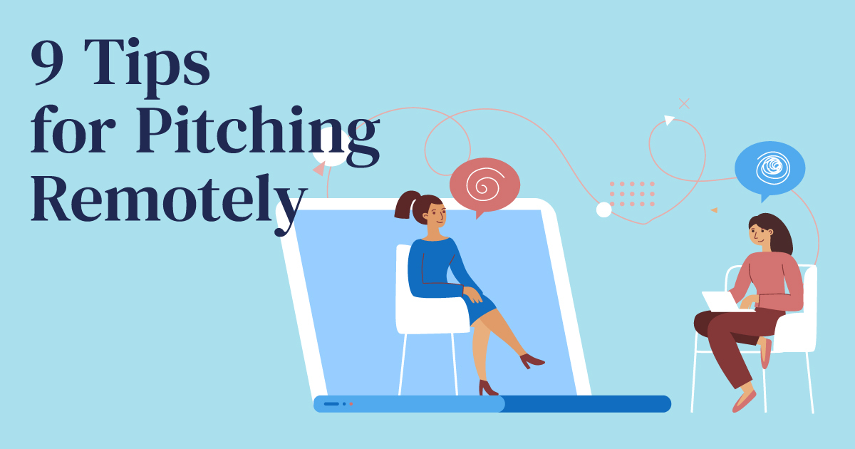 9 Tips for pitching remotely