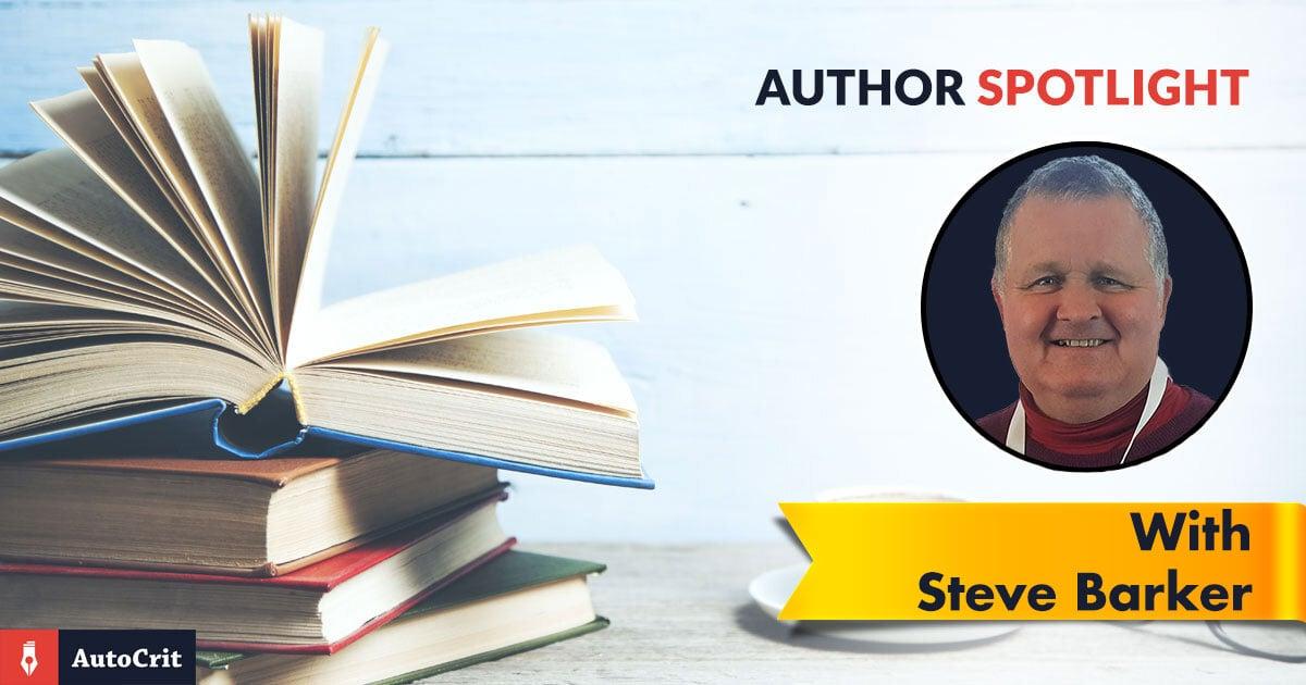 AutoCrit Author Spotlight - Steve Barker
