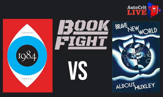 Book Fight - 1984 vs. Brave New World